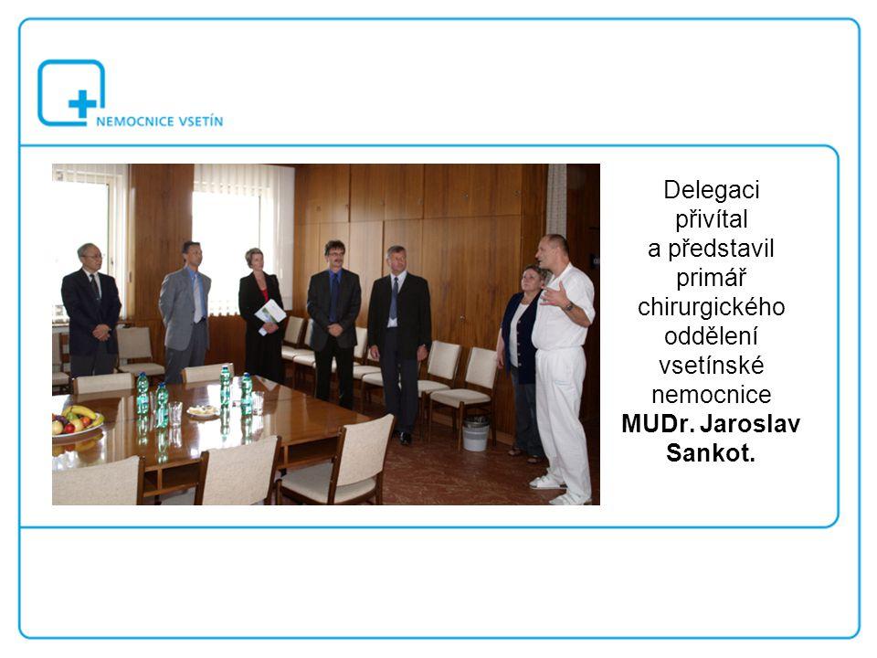 Delegaci přivítal a představil primář chirurgického oddělení vsetínské nemocnice MUDr. Jaroslav Sankot.