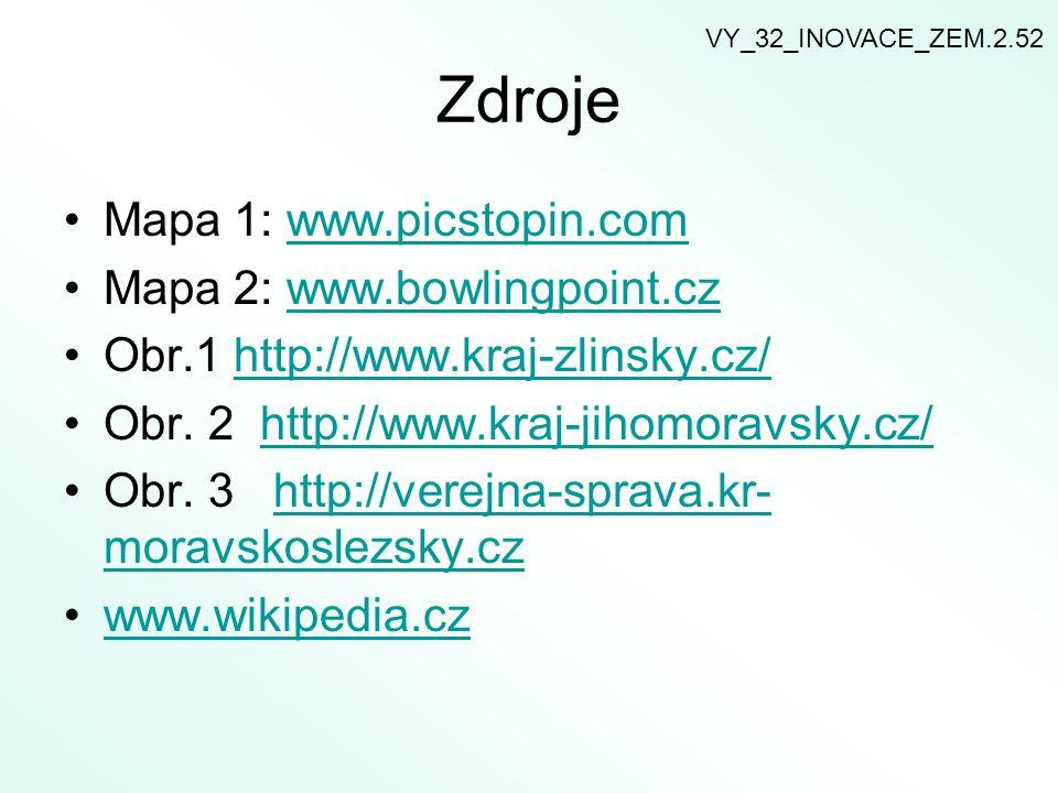 Zdroje Mapa 1: www.picstopin.comwww.picstopin.com Mapa 2: www.bowlingpoint.czwww.bowlingpoint.cz Obr.1 http://www.kraj-zlinsky.cz/http://www.kraj-zlin
