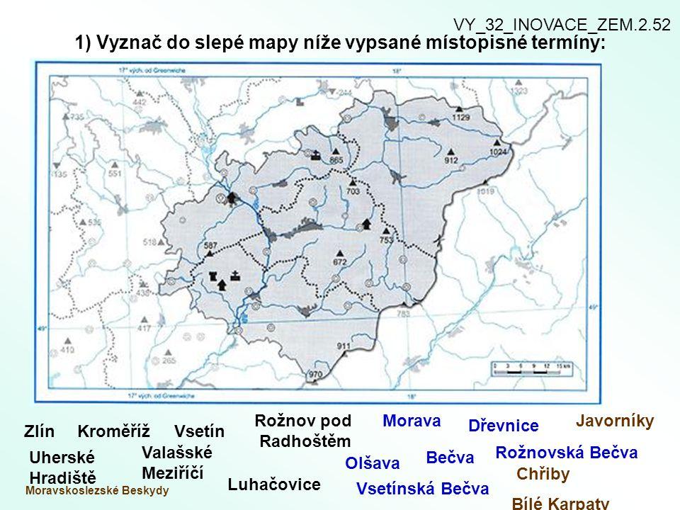 2) Doplňte okresy, které tvoří Zlínský kraj.