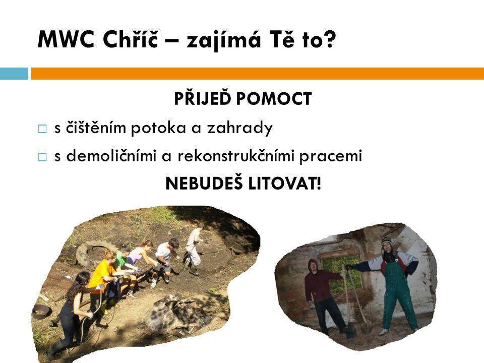 MWC Chříč – zajímá Tě to.