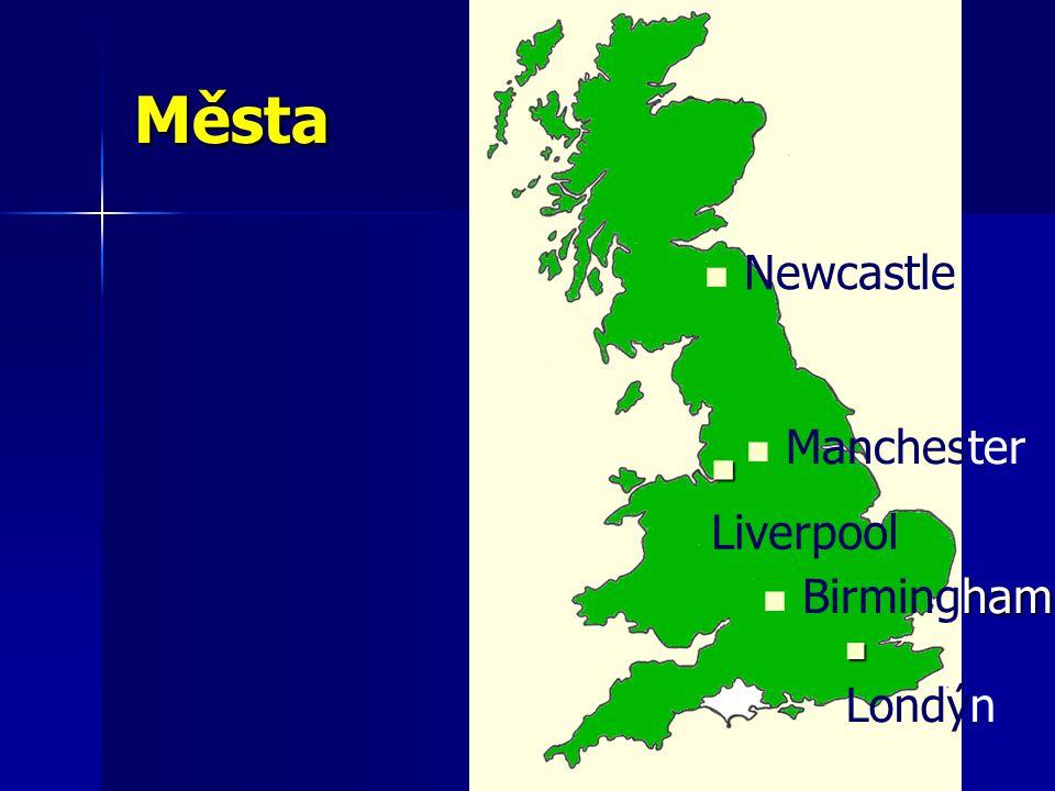 Města Londýn ham Birmingham Newcastle Liverpool Manchester
