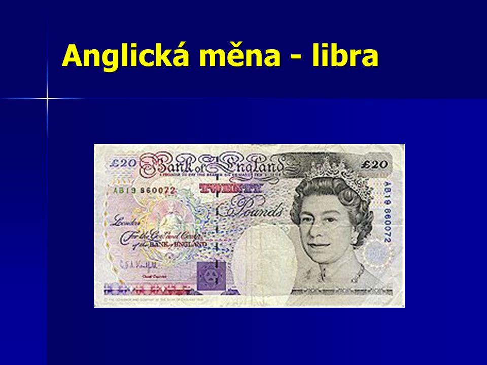 Anglická měna - libra