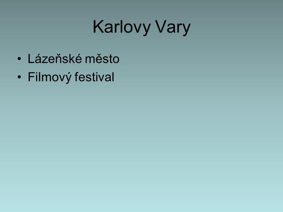 Karlovy Vary Lázeňské město Filmový festival
