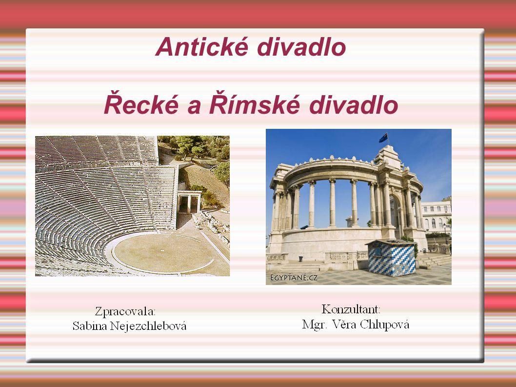 Antické divadlo Řecké a Římské divadlo