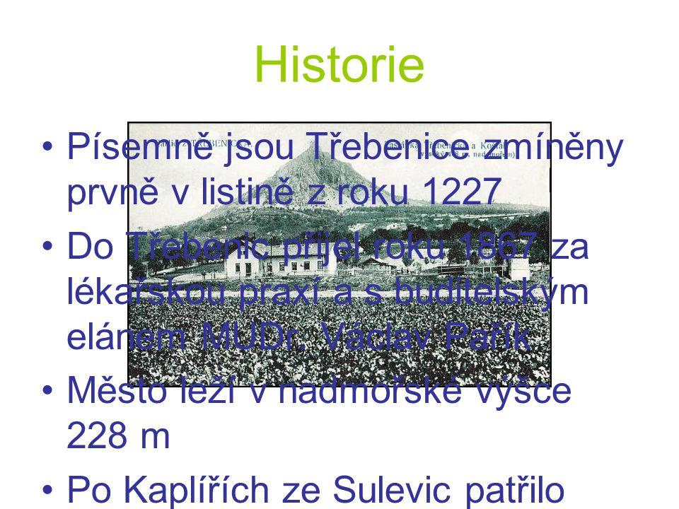 Historie Písemně jsou Třebenice zmíněny prvně v listině z roku 1227 Do Třebenic přijel roku 1867 za lékařskou praxí a s buditelským elánem MUDr. Václa