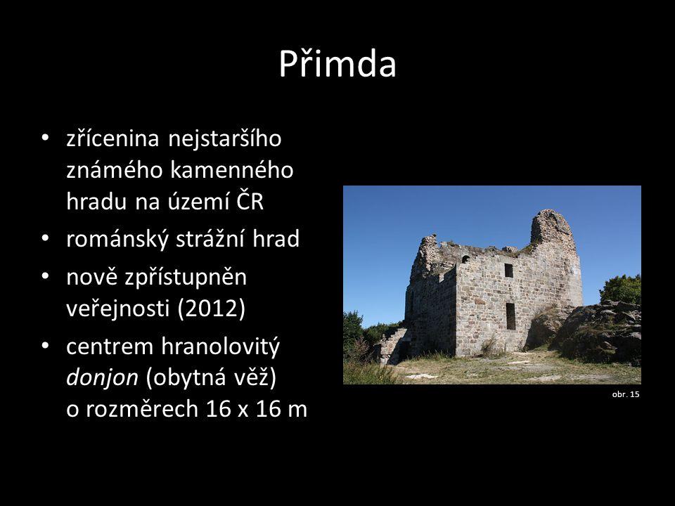 Přimda zřícenina nejstaršího známého kamenného hradu na území ČR románský strážní hrad nově zpřístupněn veřejnosti (2012) centrem hranolovitý donjon (