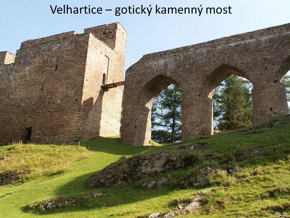 Velhartice – gotický kamenný most obr. 16