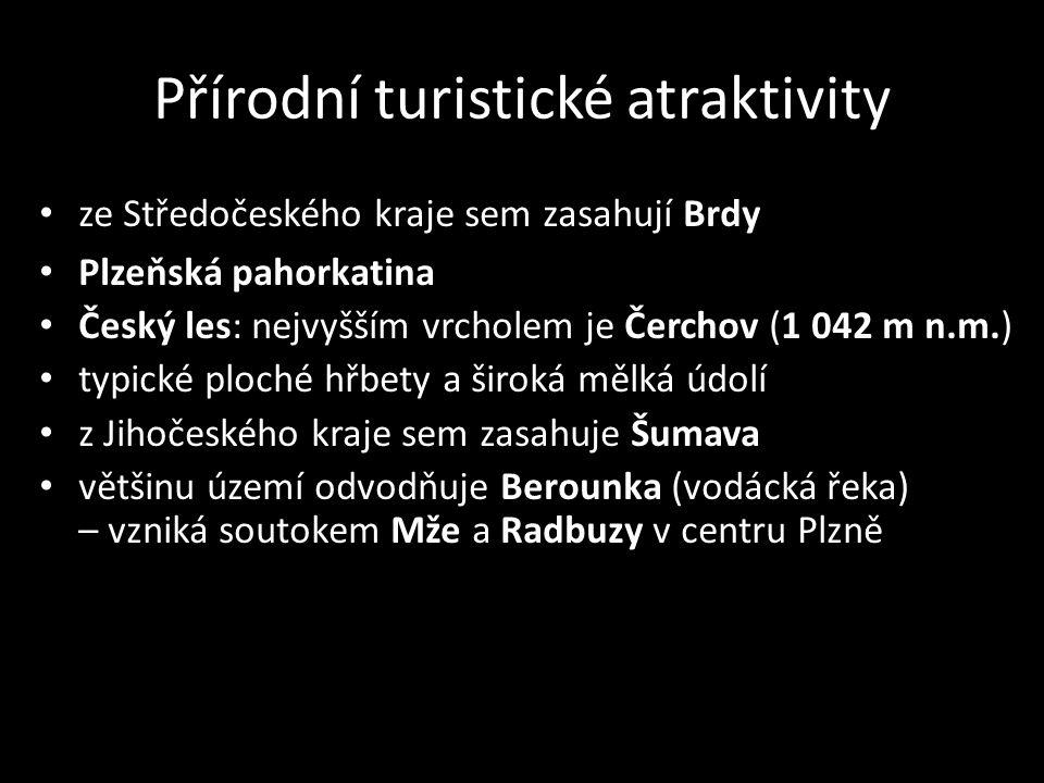 ze Středočeského kraje sem zasahují Brdy Plzeňská pahorkatina Český les: nejvyšším vrcholem je Čerchov (1 042 m n.m.) typické ploché hřbety a široká m