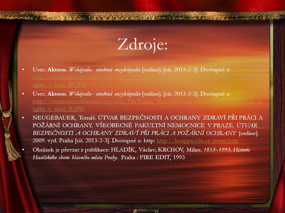 Zdroje: User: Aktron. Wikipedie - otevřená encyklopedie [online]. [cit. 2013-2-3]. Dostupné z: http://commons.wikimedia.org/wiki/File:Praha,_Nov%C3%A9