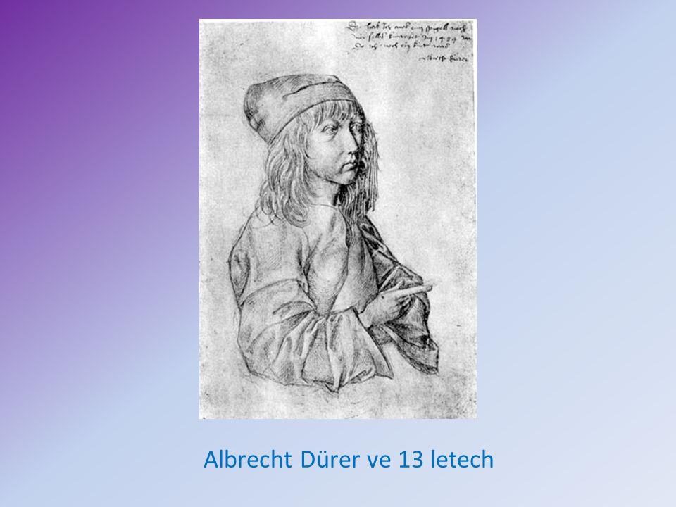 Albrecht Dürer ve 13 letech