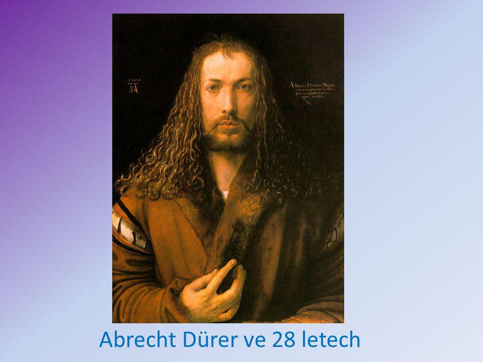 Abrecht Dürer ve 28 letech