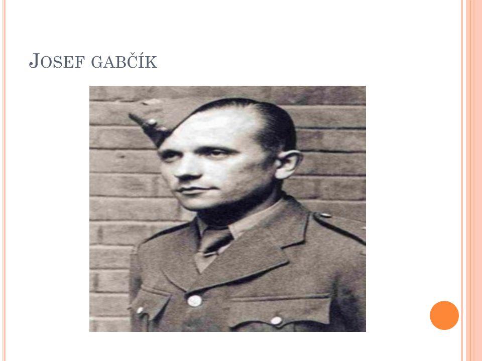 J OSEF GABČÍK