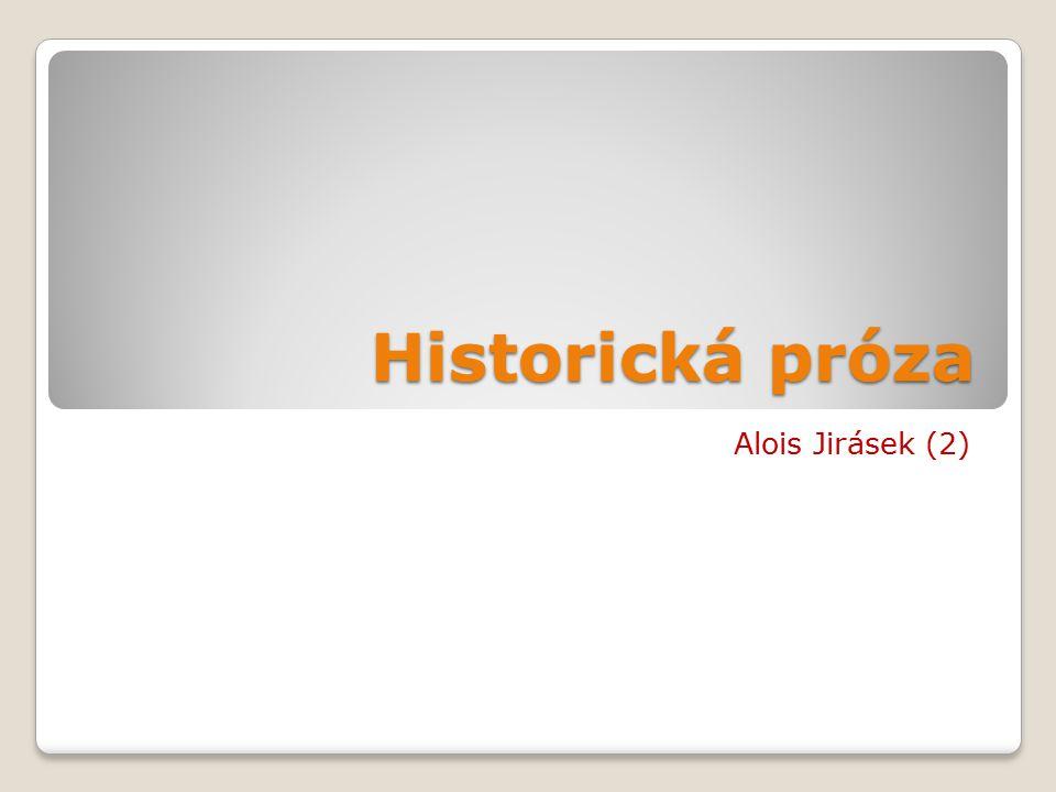 Historická próza Alois Jirásek (2)