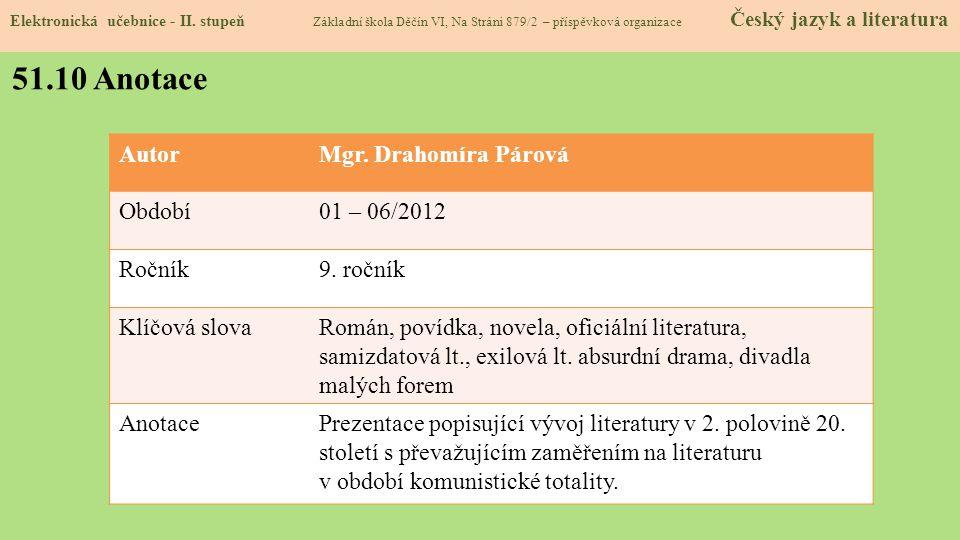51.9 Použité zdroje, citace http://de.wikipedia.org/wiki/Kommunistische_Partei http://de.wikipedia.org/wiki/Kommunistische_Partei ( slide č. 1) http:/