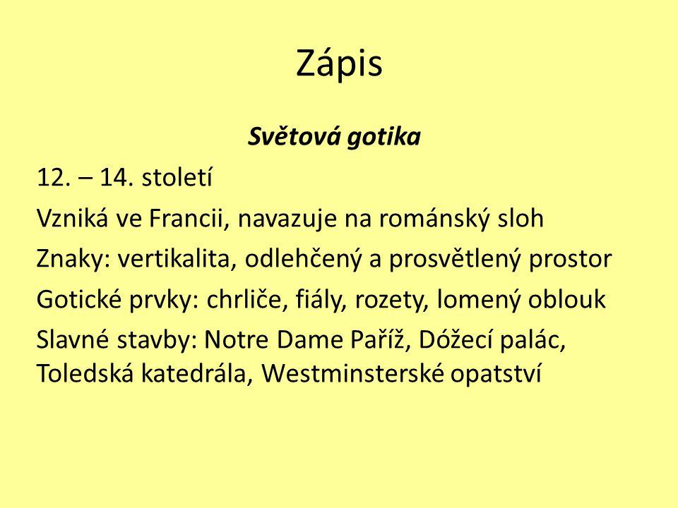 Zápis Světová gotika 12. – 14.