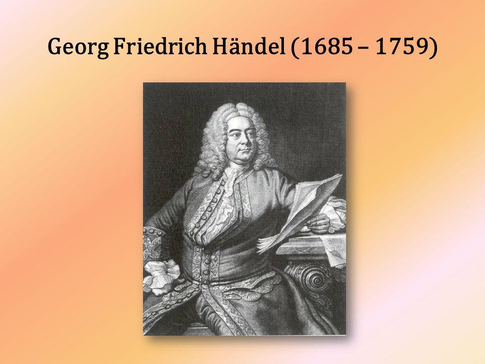 Je pokládán společně s J.S.Bachem za nejvýznamnější osobnost barokní hudby.