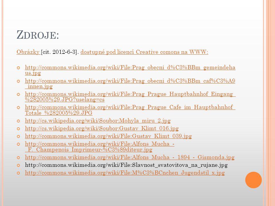 Z DROJE : Obrázky Obrázky [cit. 2012-6-3]. dostupné pod licencí Creative comons na WWW:dostupné pod licencí Creative comons na WWW: http://commons.wik