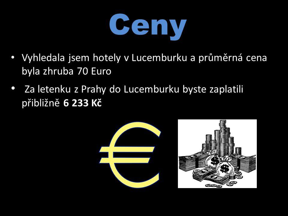 Ceny Vyhledala jsem hotely v Lucemburku a průměrná cena byla zhruba 70 Euro Za letenku z Prahy do Lucemburku byste zaplatili přibližně 6 233 Kč