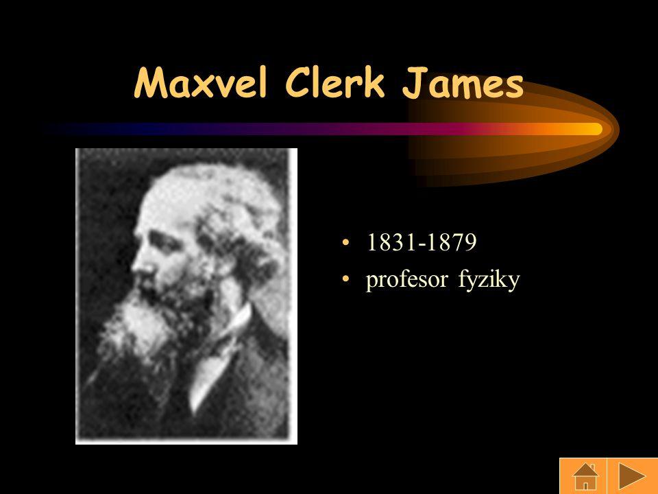 Maxvel Clerk James 1831-1879 profesor fyziky