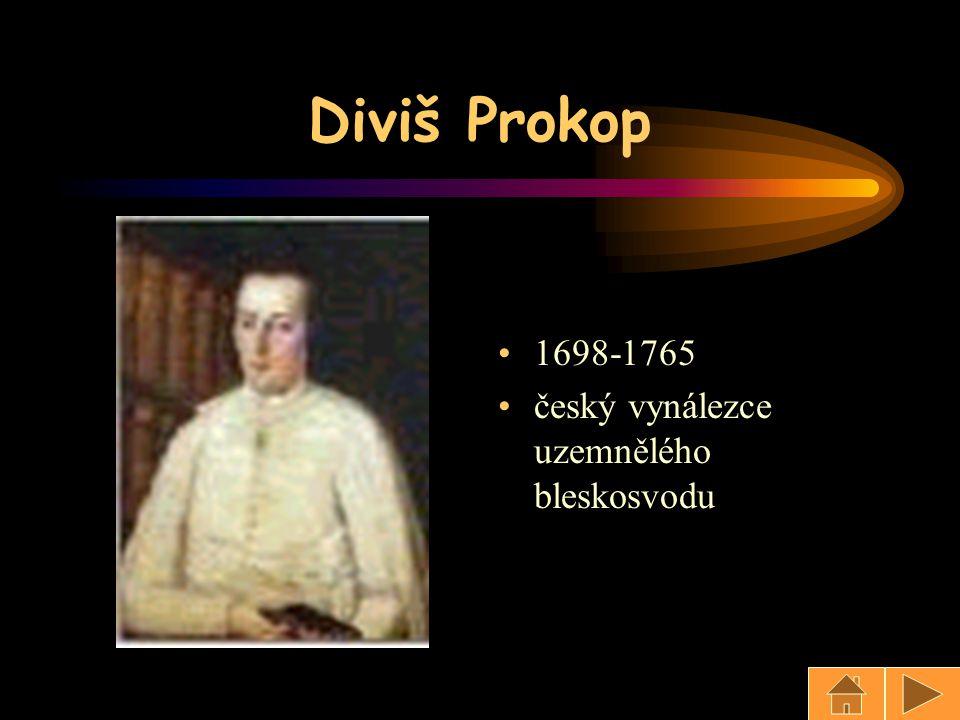 Diviš Prokop 1698-1765 český vynálezce uzemnělého bleskosvodu