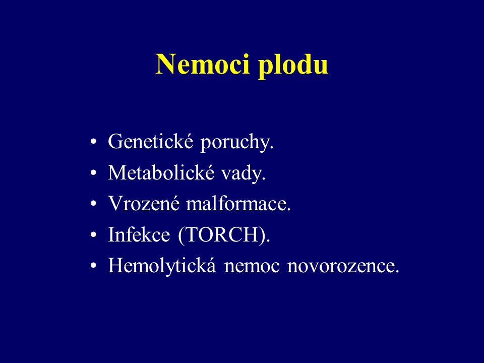 Morbus haemolyticus neonatorum dříve fetální erytroblastóza inkompatibilita matky a plodu nejčastěji v Rh nebo ABO systému povšechný hydrops (IU odúmrtí) hemolytická anémie (IU odúmrtí) žloutenka (poškození mozku - jádrový ikterus)