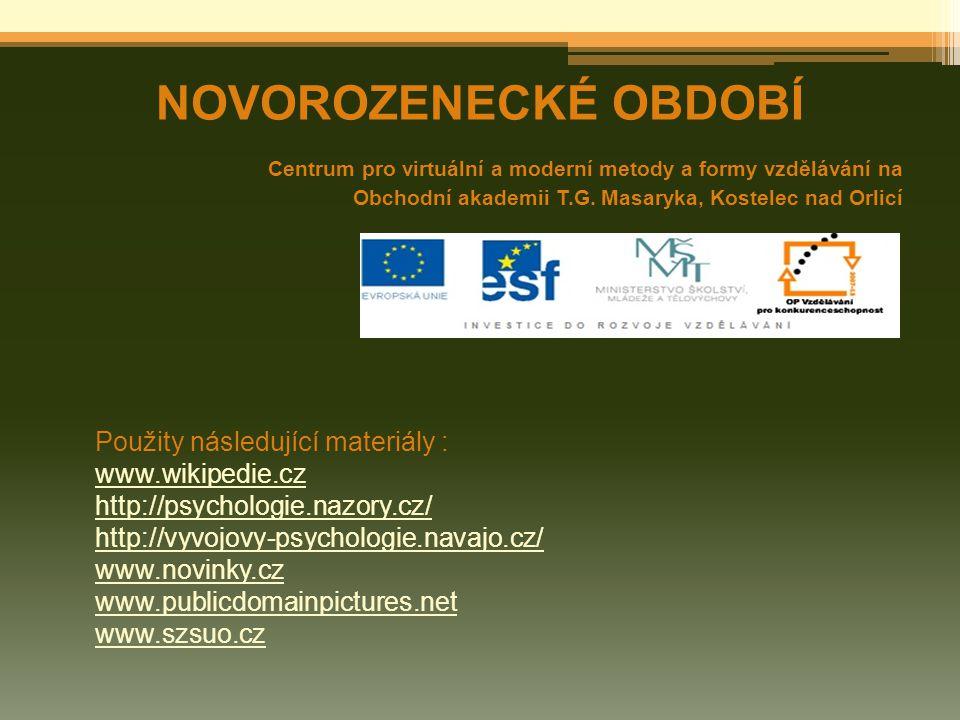NOVOROZENECKÉ OBDOBÍ Centrum pro virtuální a moderní metody a formy vzdělávání na Obchodní akademii T.G.