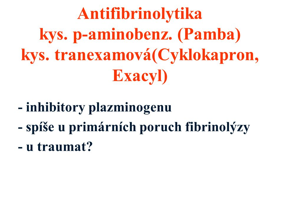 Antifibrinolytika