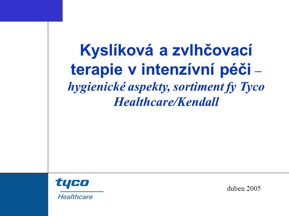 Kyslíková a zvlhčovací terapie v intenzívní péči – hygienické aspekty, sortiment fy Tyco Healthcare/Kendall duben 2005