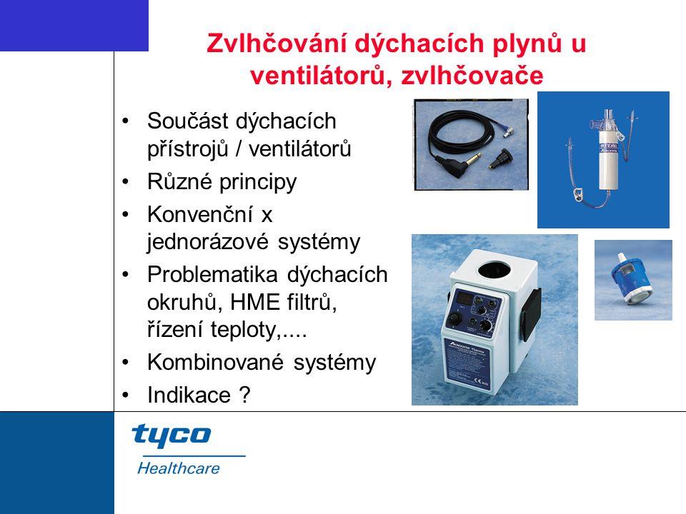 Zvlhčování dýchacích plynů u ventilátorů, zvlhčovače Součást dýchacích přístrojů / ventilátorů Různé principy Konvenční x jednorázové systémy Problematika dýchacích okruhů, HME filtrů, řízení teploty,....