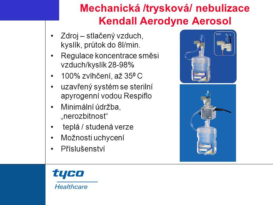 Mechanická /trysková/ nebulizace Kendall Aerodyne Aerosol Zdroj – stlačený vzduch, kyslík, průtok do 8l/min.