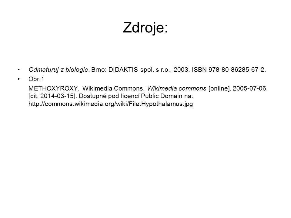 Zdroje: Odmaturuj z biologie. Brno: DIDAKTIS spol.