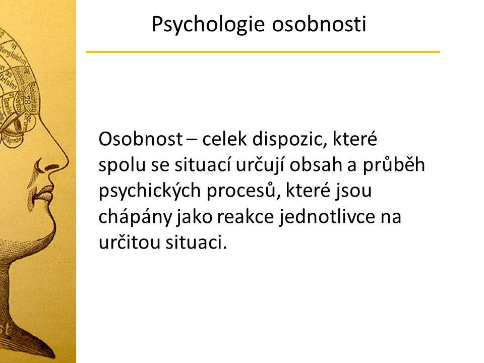 Psychologie osobnosti Základní psychologická disciplína rozdíly mezi lidmi podoba konkrétních osobnostních vlastností, které ovlivňují myšlení, cítění či chování konkrétního člověka nebo skupiny osob (proč jsou některé lidé rádi sami a jiní samotu nesnášejí, proč jsou někteří lidé spolehliví a jiní nikoliv).