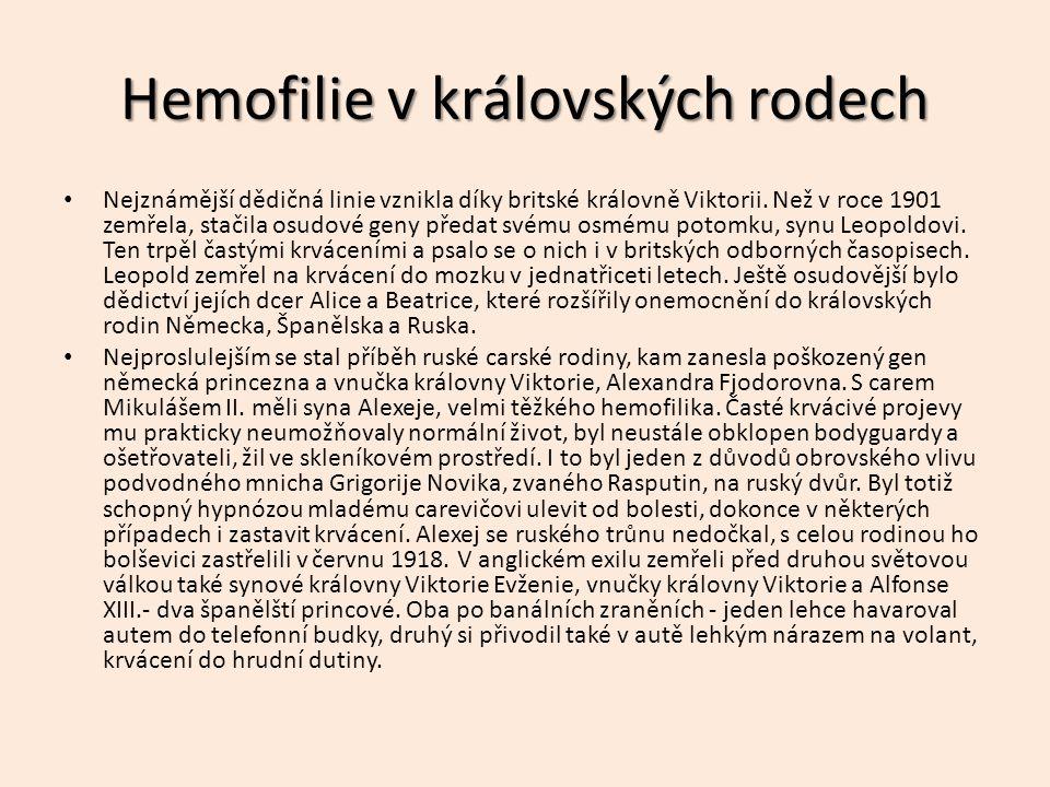 Hemofilie v královských rodech Nejznámější dědičná linie vznikla díky britské královně Viktorii.