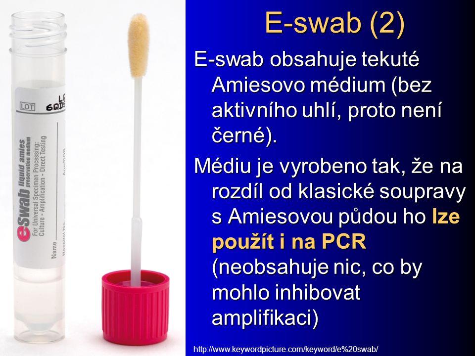 E-swab (2) E-swab obsahuje tekuté Amiesovo médium (bez aktivního uhlí, proto není černé). Médiu je vyrobeno tak, že na rozdíl od klasické soupravy s A