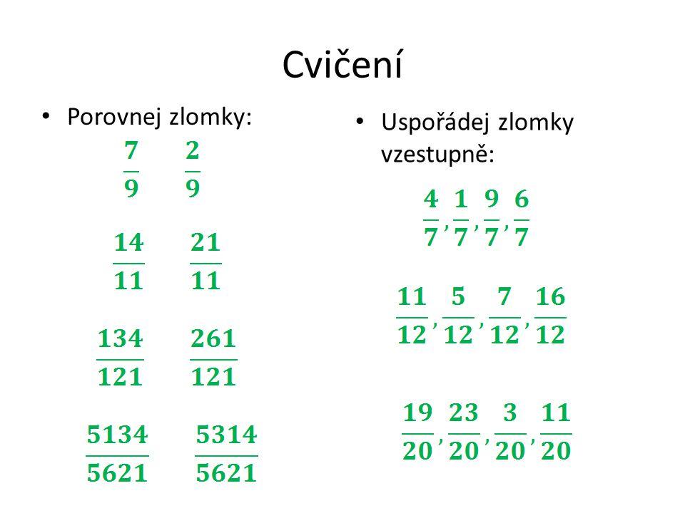 Porovnávání zlomků se stejným čitatelem Jestliže zlomek rozdělíme na více dílů, jsou díly menší.
