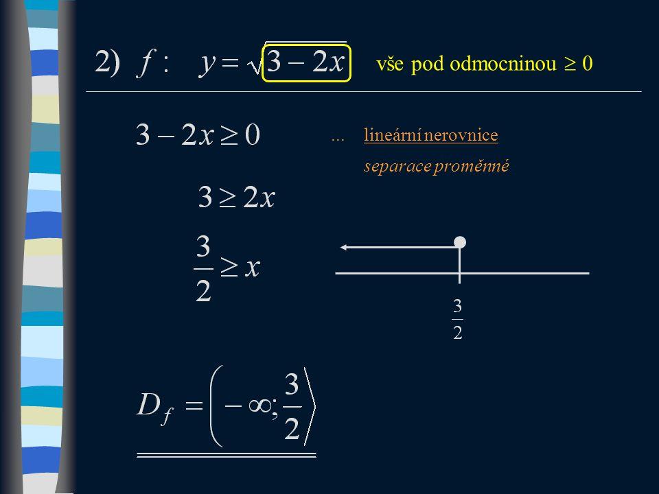 ...lineární nerovnice separace proměnné vše pod odmocninou  0