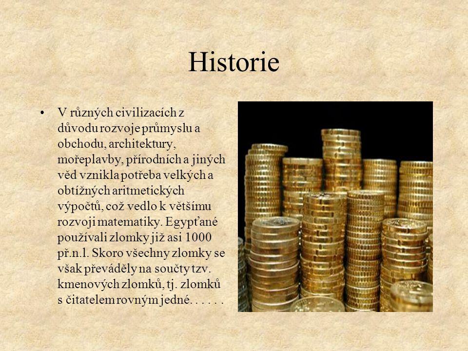 Historie V různých civilizacích z důvodu rozvoje průmyslu a obchodu, architektury, mořeplavby, přírodních a jiných věd vznikla potřeba velkých a obtíž
