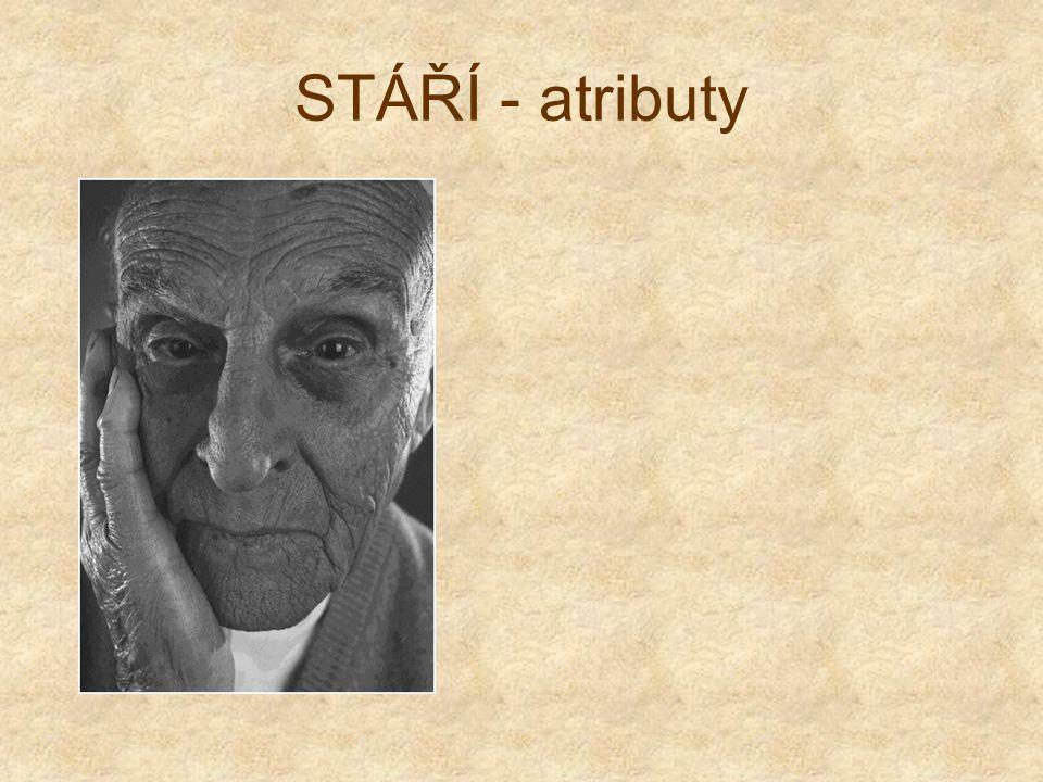 STÁŘÍ - atributy