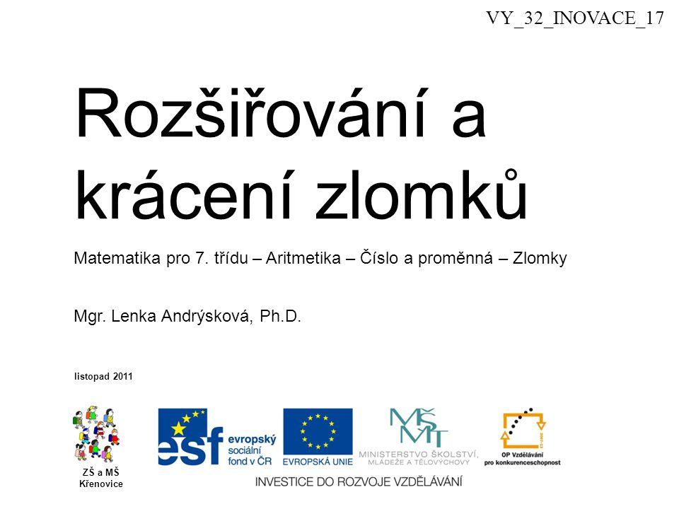 Rozšiřování a krácení zlomků ZŠ a MŠ Křenovice Mgr.