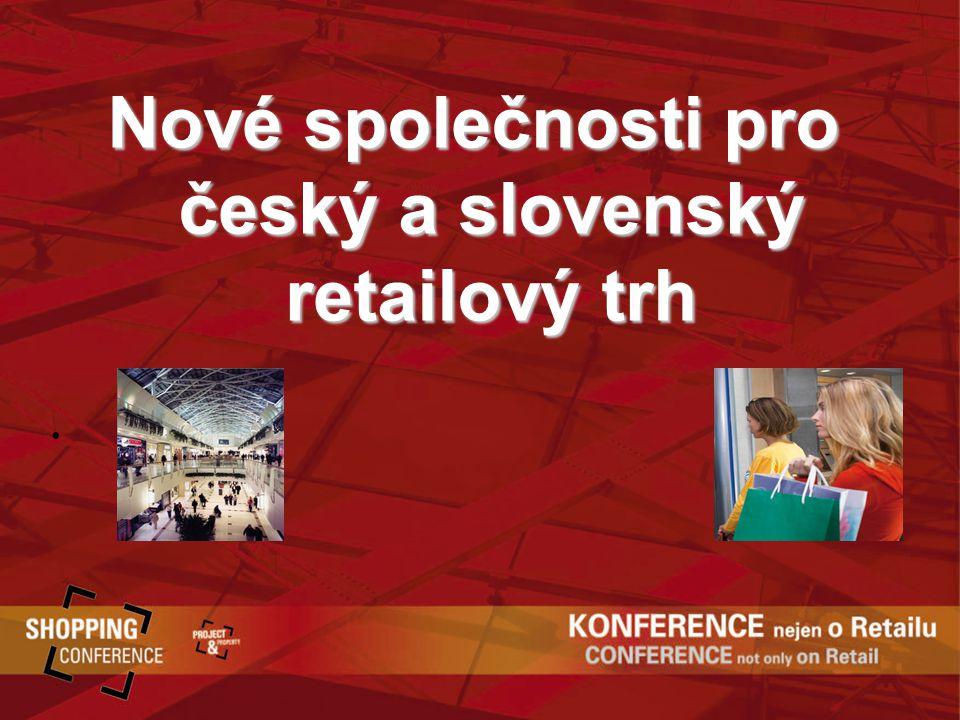 Nové společnosti pro český a slovenský retailový trh