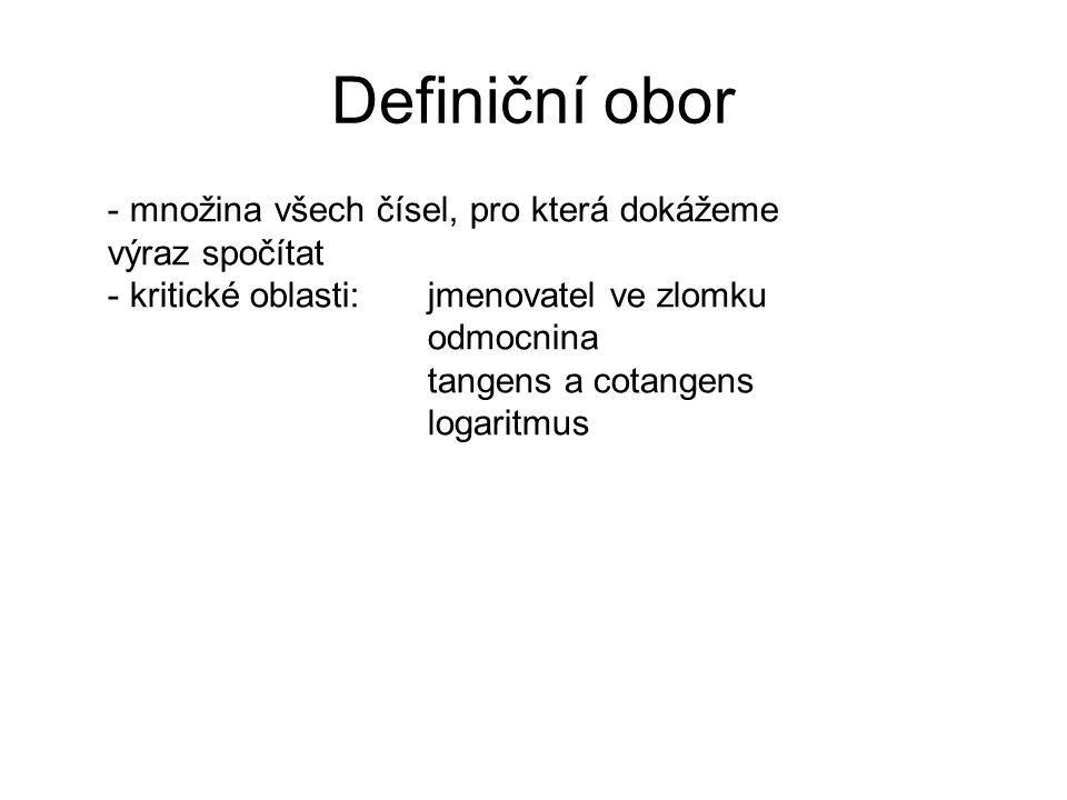 Určete definiční obor: