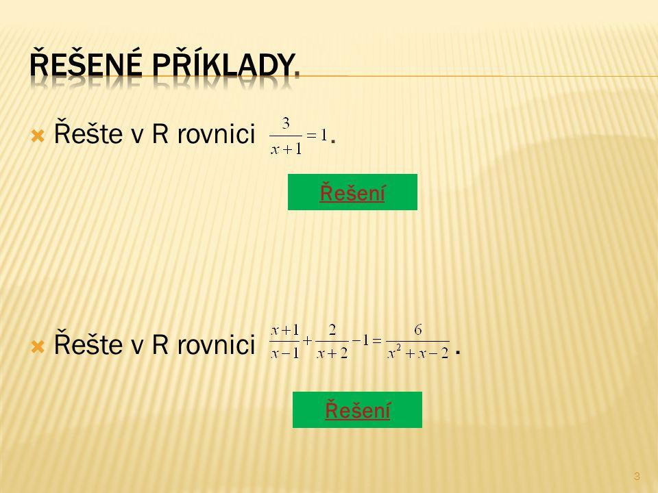  Řešte v R rovnici.