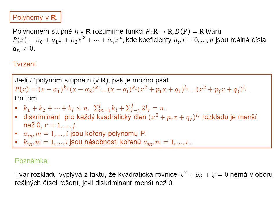 Polynomy v R. Tvrzení. Poznámka.