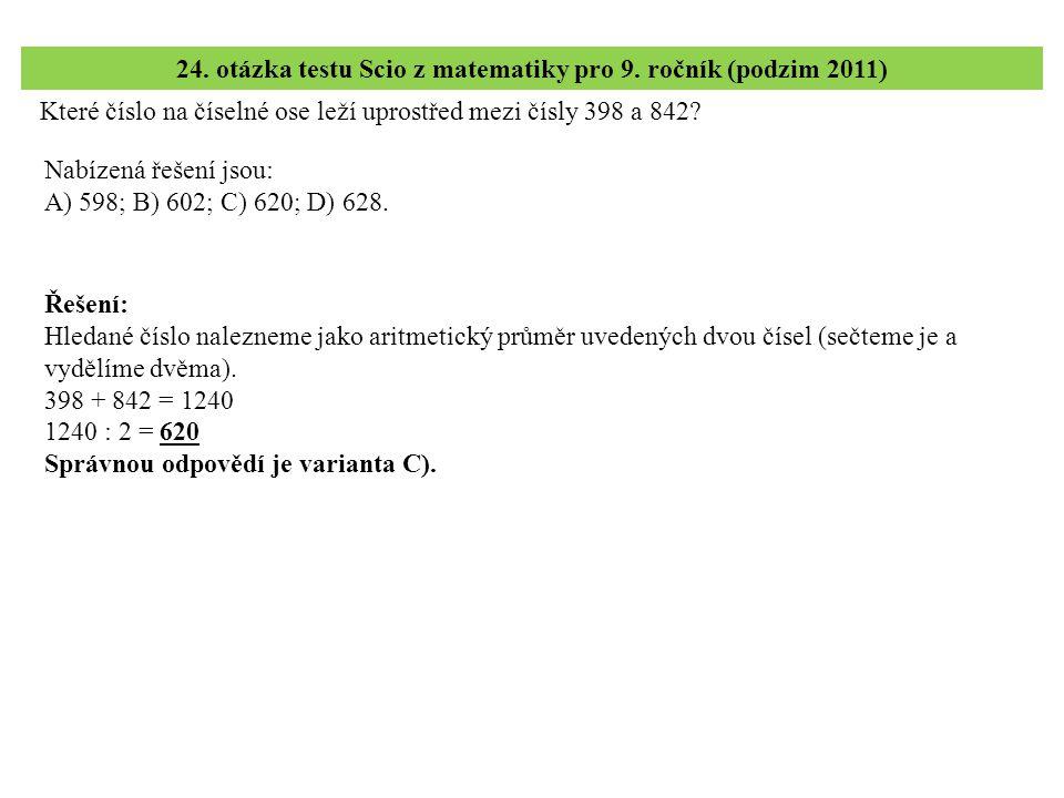 Které číslo na číselné ose leží uprostřed mezi čísly 398 a 842? 24. otázka testu Scio z matematiky pro 9. ročník (podzim 2011) Řešení: Hledané číslo n
