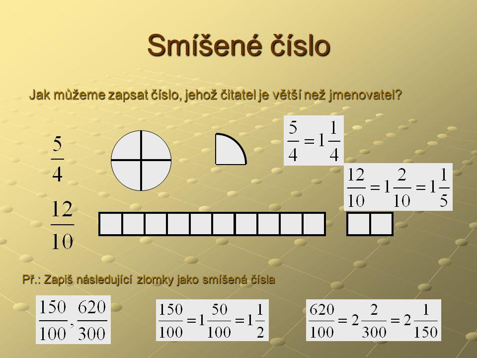 Násobení zlomků 1) Zlomek násobíme přirozeným číslem tak, že vynásobíme čitatele zlomku a jmenovatele opíšeme.