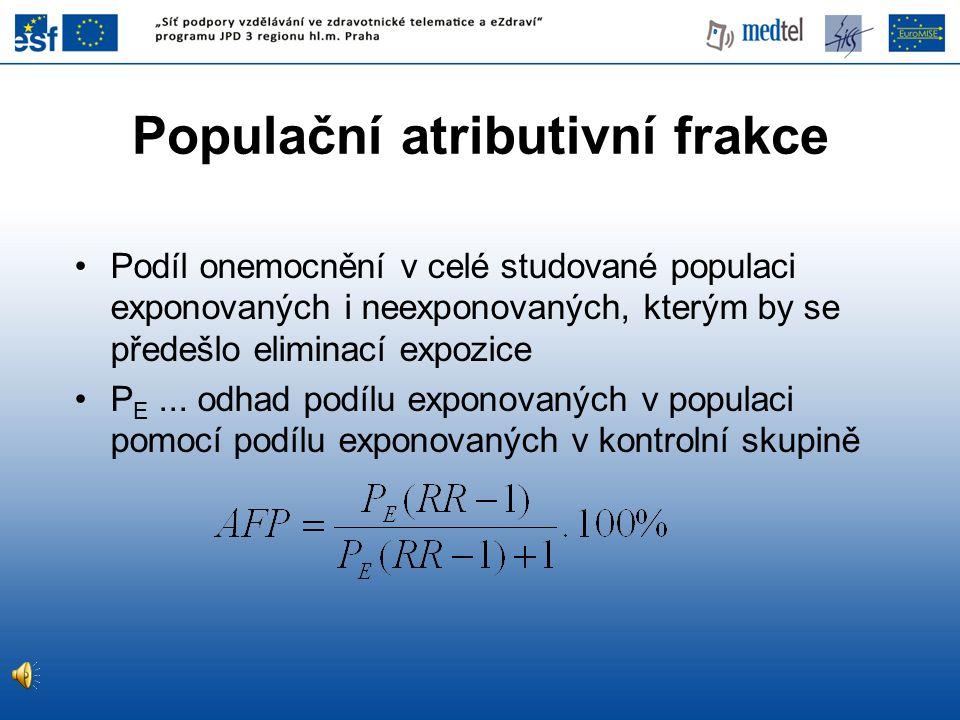 Podíl onemocnění v celé studované populaci exponovaných i neexponovaných, kterým by se předešlo eliminací expozice P E... odhad podílu exponovaných v
