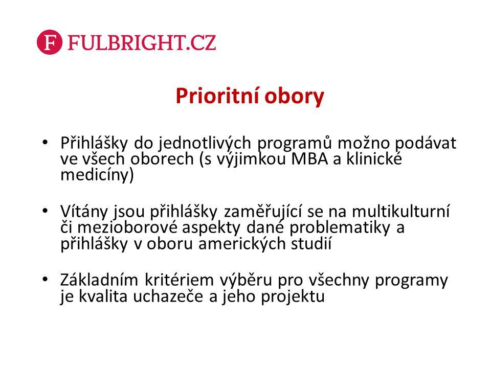 Prioritní obory Přihlášky do jednotlivých programů možno podávat ve všech oborech (s výjimkou MBA a klinické medicíny) Vítány jsou přihlášky zaměřujíc