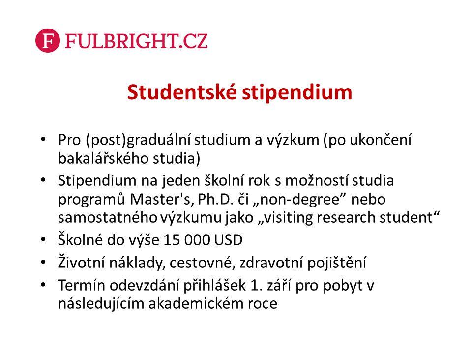 Studentské stipendium Pro (post)graduální studium a výzkum (po ukončení bakalářského studia) Stipendium na jeden školní rok s možností studia programů