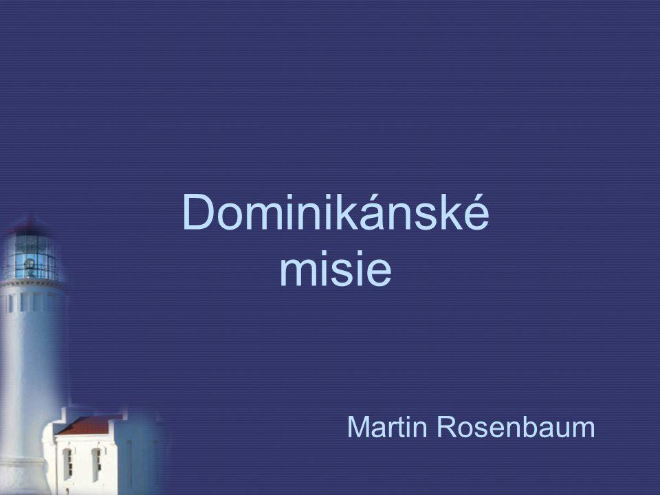Dominikánské misie Martin Rosenbaum