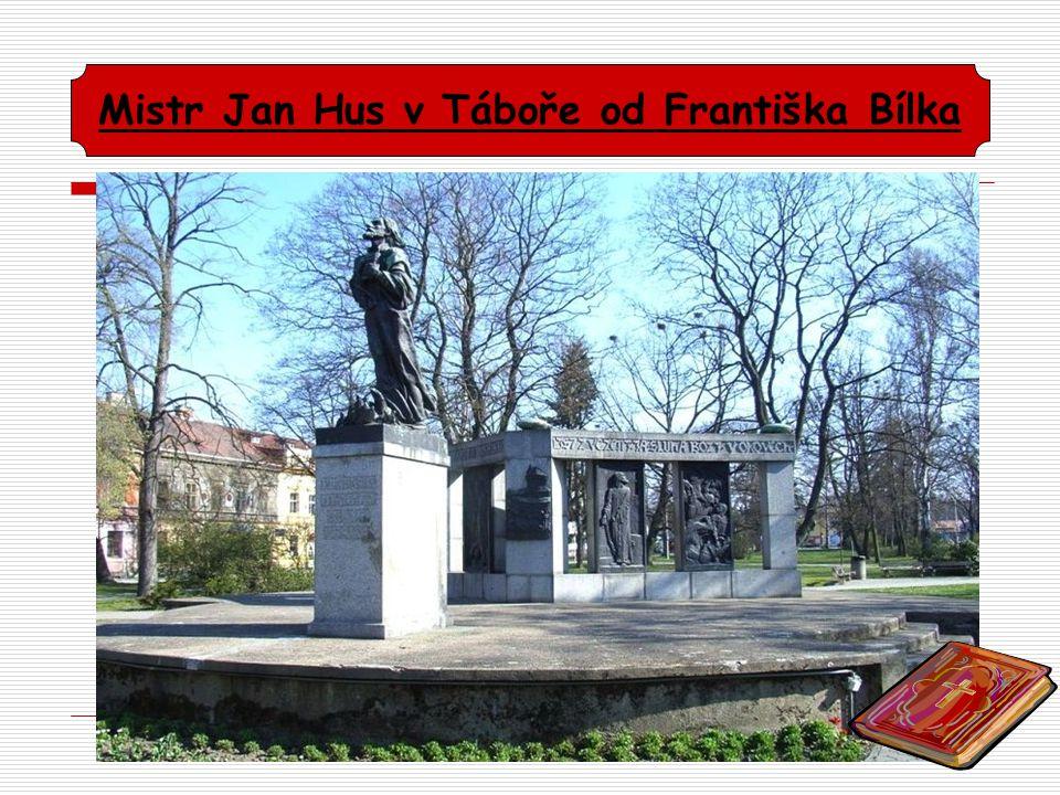 Mistr Jan Hus v Táboře od Františka Bílka